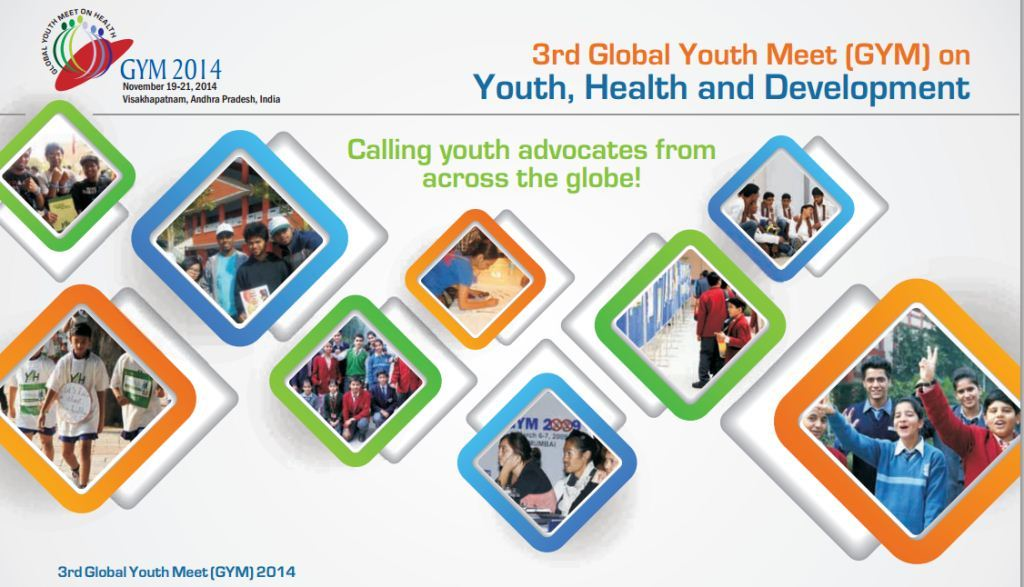3rd Global Youth Meet (GYM) on Youth, Health and Development- November 19-21, 2014