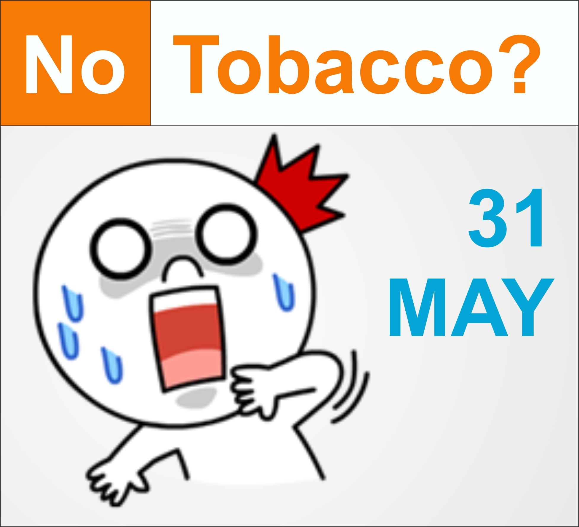 Makna Seruan World NO TOBACCO Day
