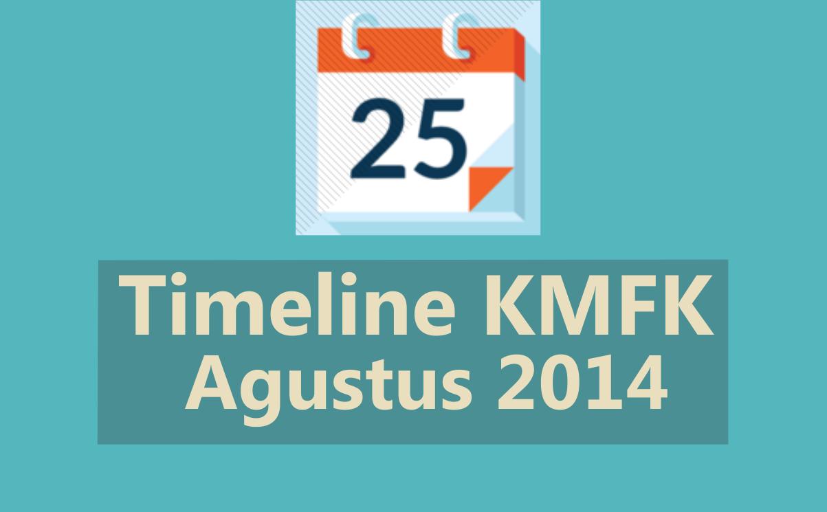Timeline KMFK Agustus